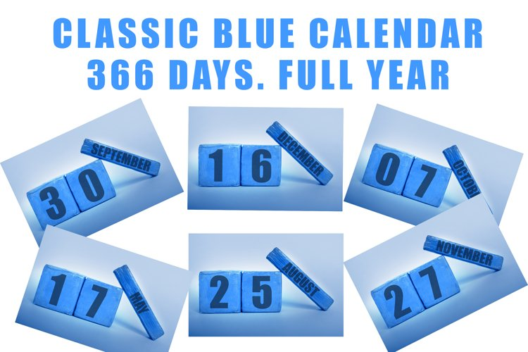 Full calendar. 366 days single pictures. Trendy blue color