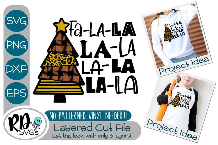 Fa La La La La - A Christmas Cricut Layered Cut File SVG example image 1