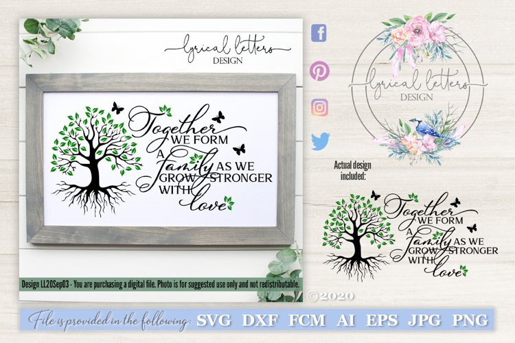 Together We Grow Family SVG Cut File LL20Sep04
