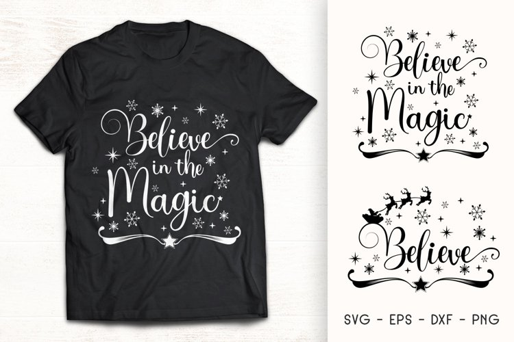 Believe in the Magic - Christmas SVG Quote - Believe SVG example image 1