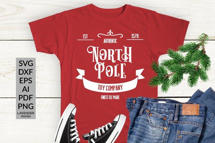 North Pole SVG - Christmas SVG - Christmas shirt SVG example image 1