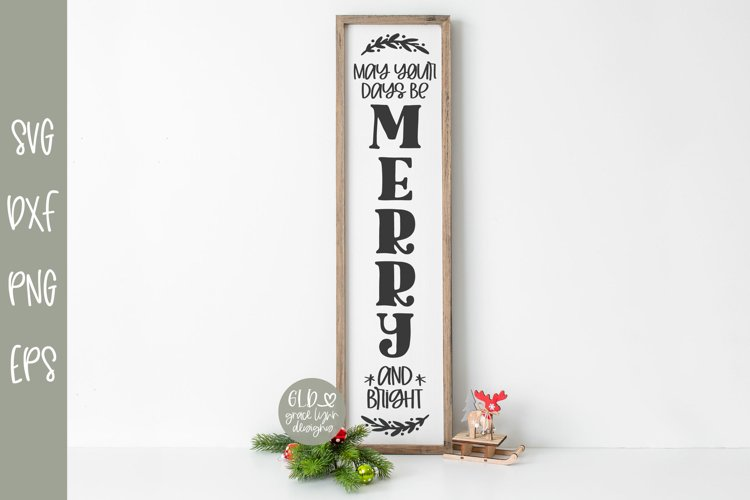 May Your Days Be Merry and Bright - Vertical Christmas SVG example image 1