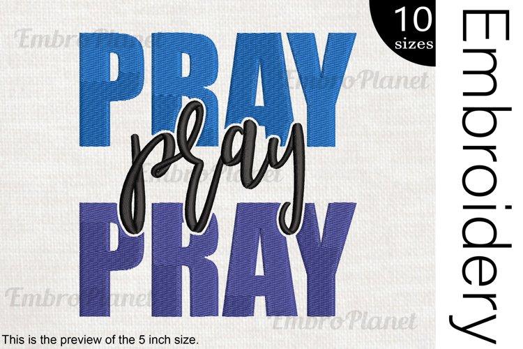Pray Pray - Embroidery Files - 1479e example image 1
