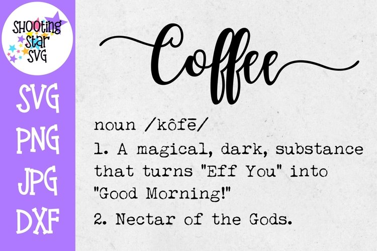 Coffee Definition SVG - Funny Coffee Definition - Home Decor example image 1