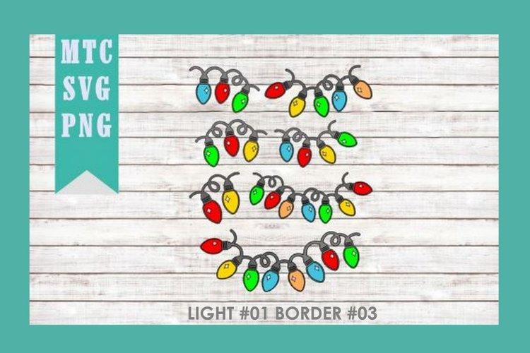 Christmas Light #01 BORDER #03 SVG Cut File Bundle