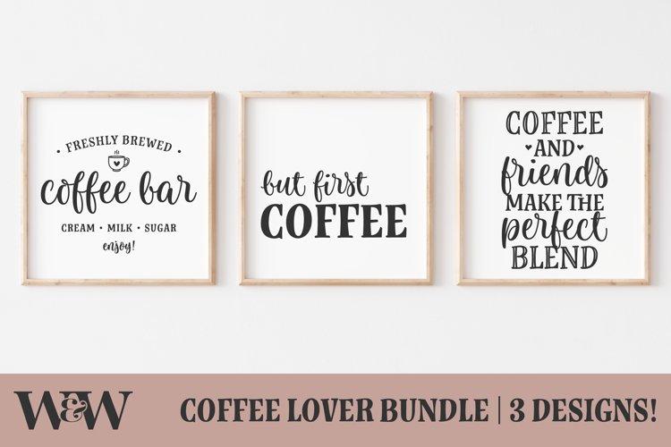 Coffee Lover Bundle SVG | Coffee Sign SVG