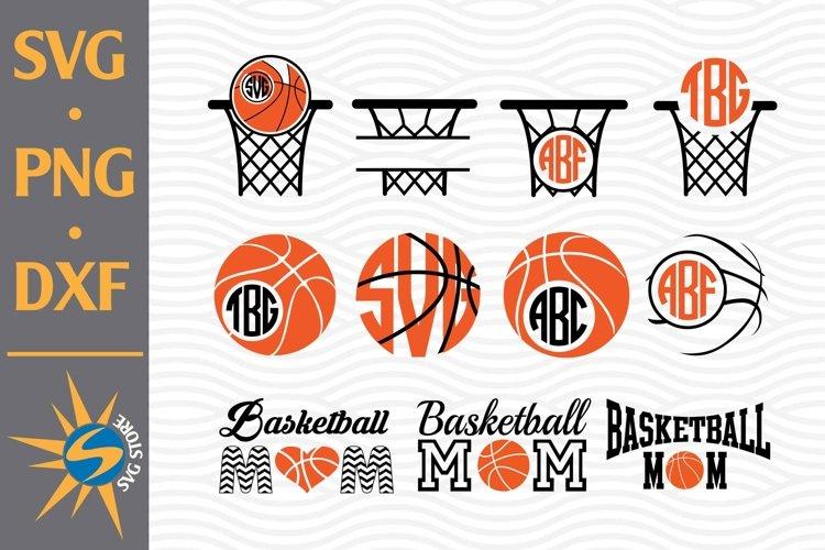 Basketball Monogram, Basketball Mom SVG, PNG, DXF Files