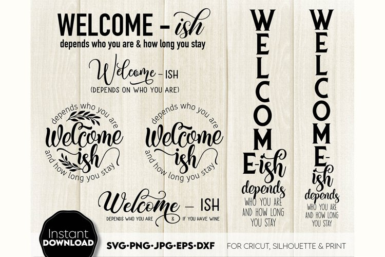 Welcome-ish SVG Porch Sign SVG Front Door Decor SVG Welcome example image 1