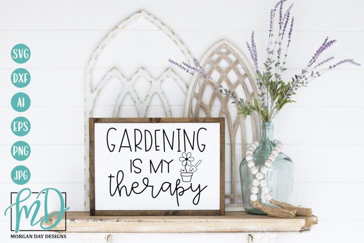 Gardening Is My Therapy SVG - Garden SVG