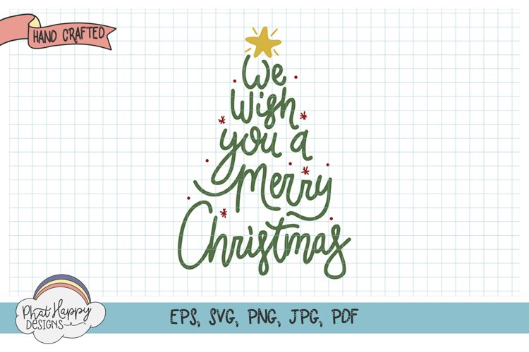 We Wish- Hand Lettered Christmas SVG