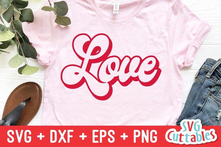 Valentines Day SVG | Love Retro | Shirt Design