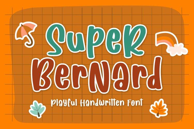 Fun Handwritten Font - Super Bernard example image 1