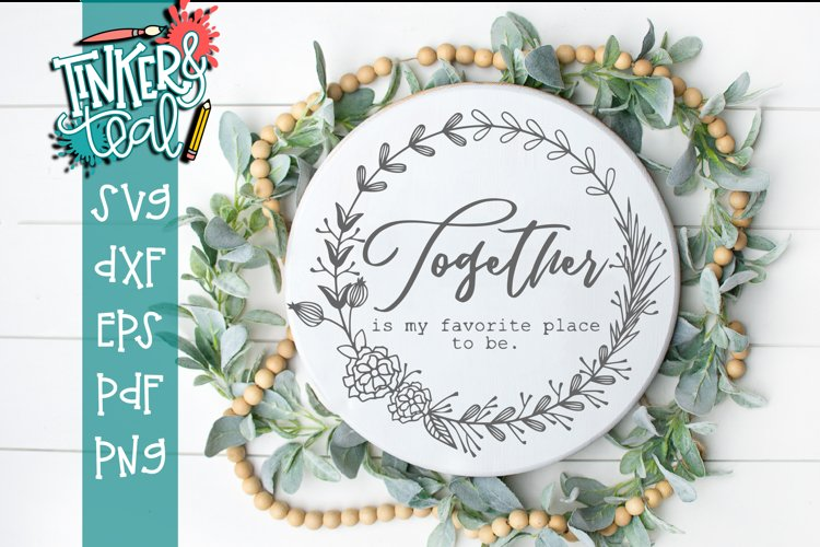Together Is my Favorite Place to be SVG - Valentine cut file example image 1