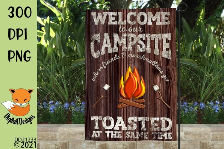 Friends & Marshmallows Get Toasted Campsite Flag Sublimation