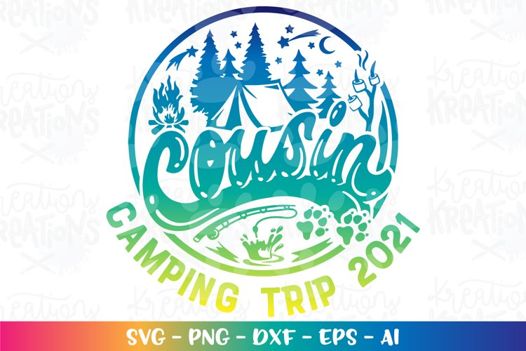 Camping svg Cousin Camping Trip 2021Lake forest tent fish
