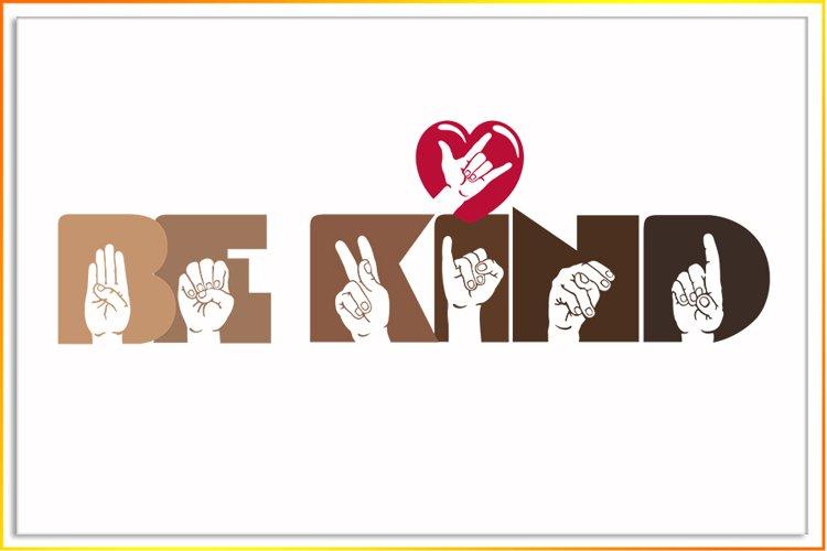 Be Kind ASL