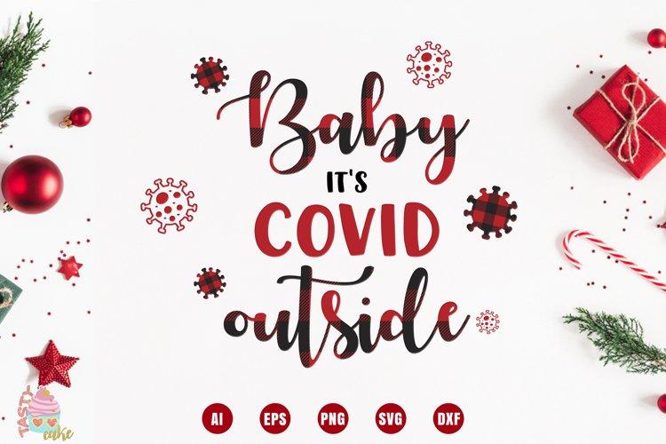 Baby Its Covid Outside - Christmas Cut File
