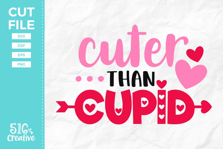 Cuter than Cupid SVG DXF EPS PNG example image 1