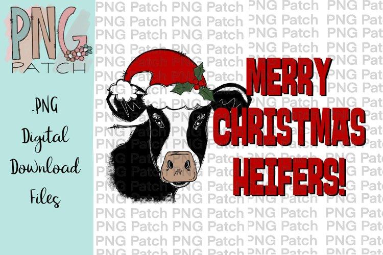 Merry Christmas Heifers!, Fun Christmas PNG File, Sublimatio example image 1