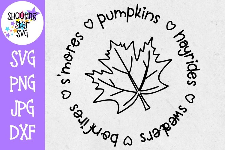 Smores Hayrides Pumpkins Bonfires Sweaters - Fall SVG