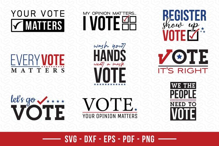Vote SVG Bundle, 9 Election Quotes SVG Cut Files example image 1