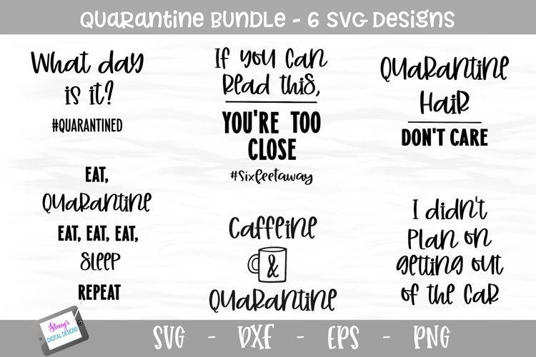 Quarantine Bundle - 6 SVG Designs example image 1