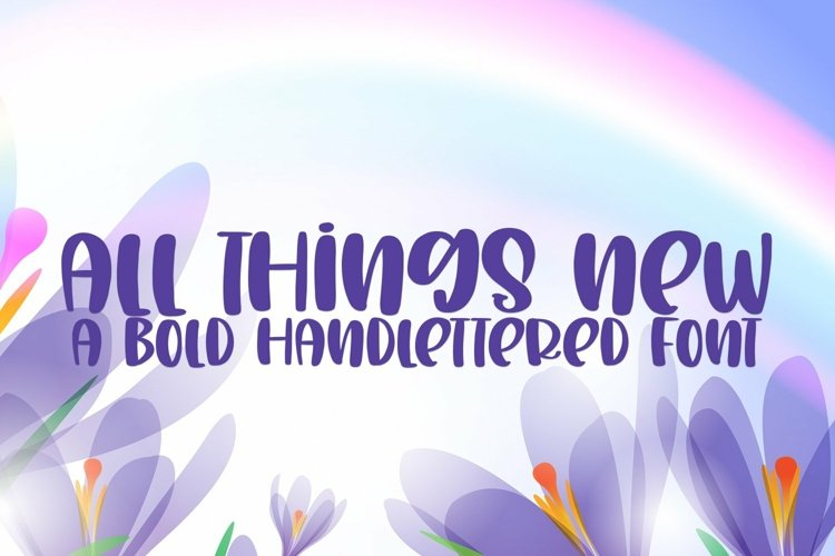 Web Font All Things New - A Bold Handlettered Font example image 1