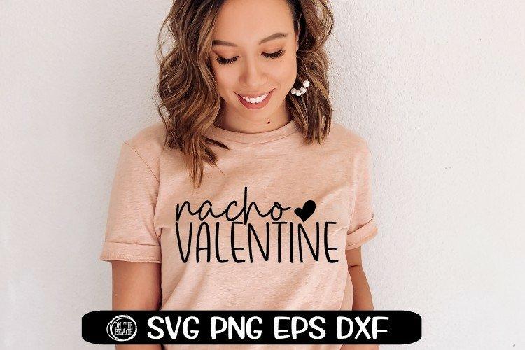 NACHO Valentine - Heart - SVG DXG PNG EPS example image 1