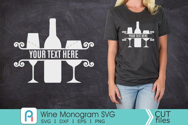 Wine Monogram Svg, Wine SVG, Wine Clipart example image 1