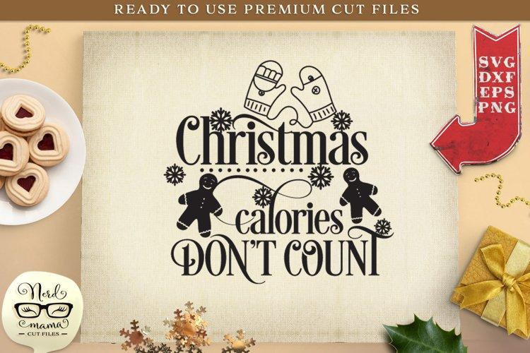 Christmas calories dont count SVG Cut File
