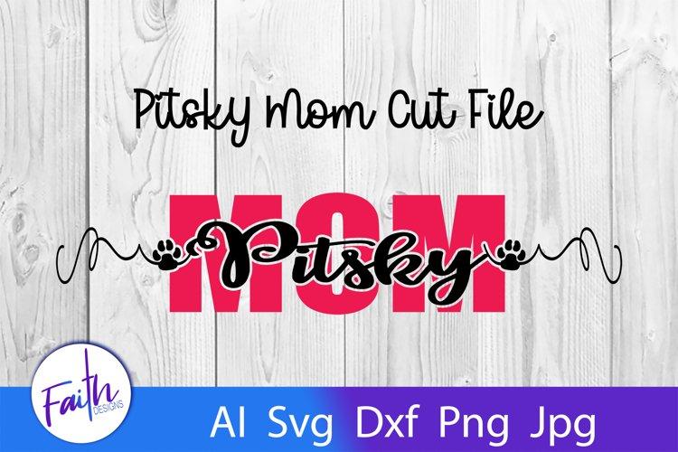 Pitsky Mom Svg Cut File example image 1