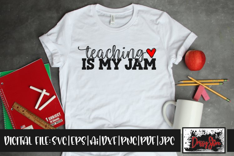 Teaching is my Jam SVG DXF Ai EPS PDF PNG JPG example image 1