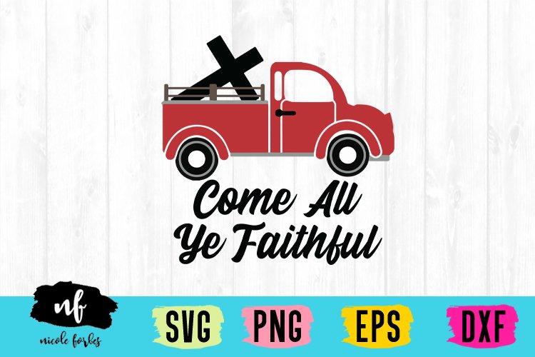 Come All Ye Faithful SVG example image 1