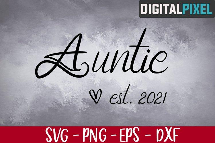 Auntie Est 2021 Svg, Auntie Svg, Family Svg, Aunt 2021 Svg example image 1