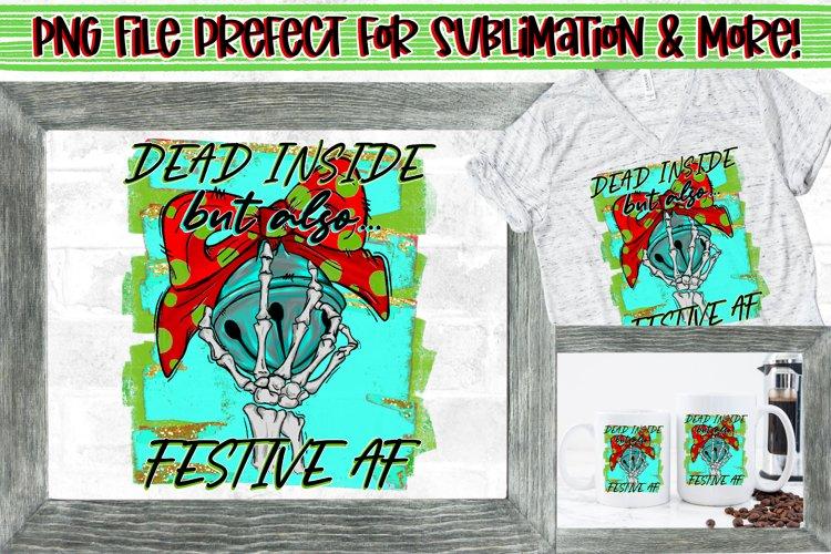 Dead inside but also festive AF|Skeleton Christmas Design example image 1