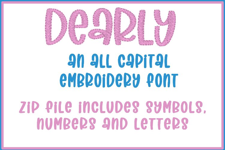 Dearly - Embroidery Font