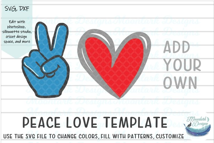 Peace Love - Make your own |Cut file SVG DXF blank editable