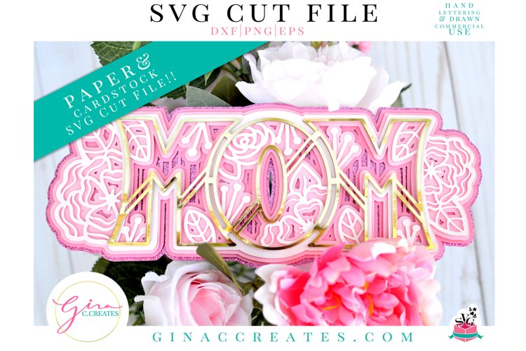 3D MOM Layered SVG Cut File