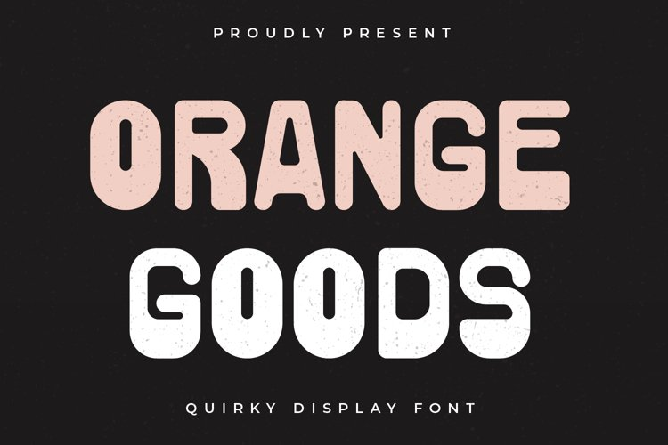 Orange Goods - Quirky Display Font example image 1
