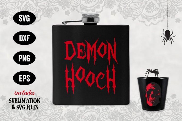 Demon Hooch, Halloween Sublimation, Halloween SVG