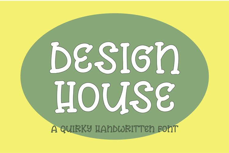 Design house - a quirky handwritten font example image 1