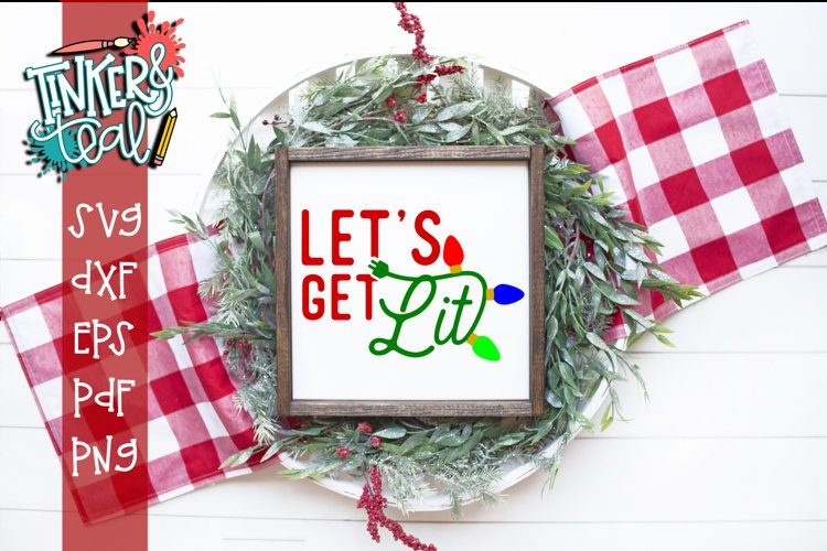 Let's Get Lit Funny Christmas SVG DXF Cut File example image 1