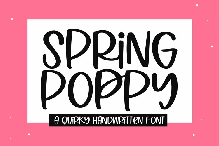 Web Font Spring Poppy - A Quirky Handwritten Font example image 1