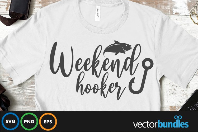Weekend hooker quote svg example image 1