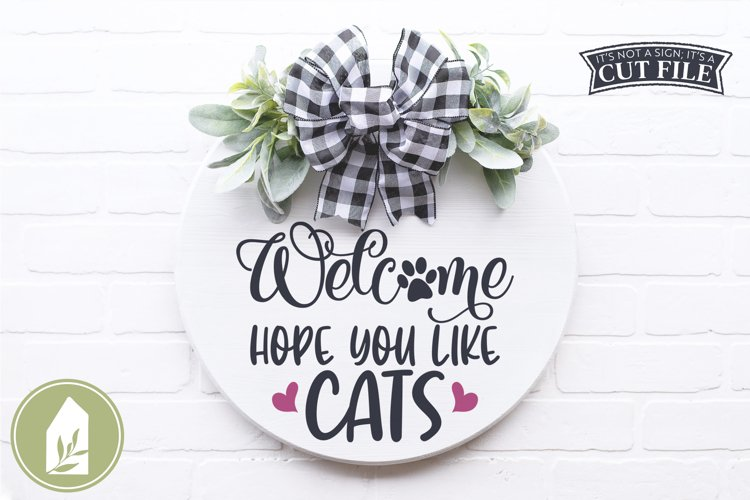 Hope You Like Cats SVG Files, Funny Front Door SVG example image 1