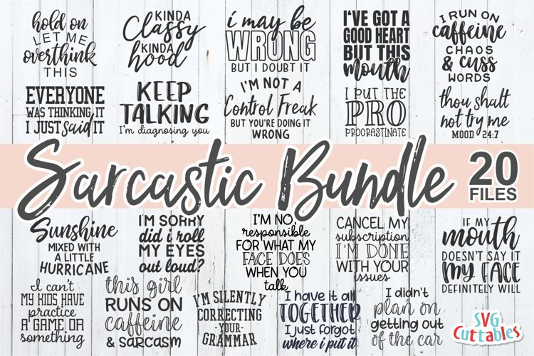 Sarcastic SVG Bundle | Funny SVG Cut Files | Shirt Bundle