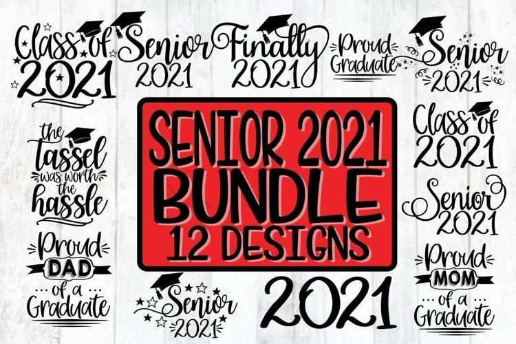 Senior 2021 FAMILY Graduation Bundle - SVG PNG DXF EPS