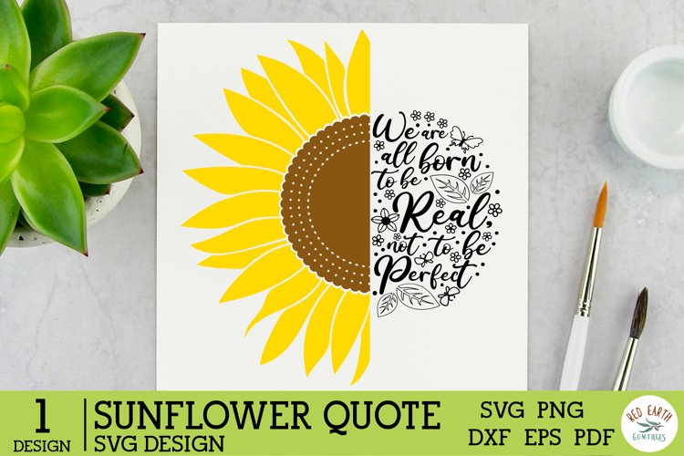Sunflower quote saying SVG,Sunflower rustic farmhouse SVG