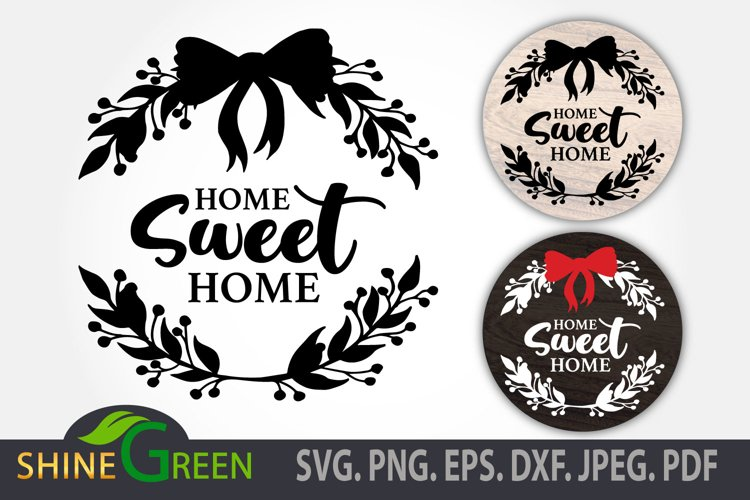 Christmas SVG - Home Sweet Home Floral Round Sign DXF EPS example image 1