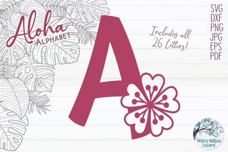 Aloha Alphabet SVG Bundle | Floral Monogram SVG example image 1